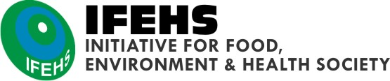 IFEHS: Initiative for Food, Environment & Health Society